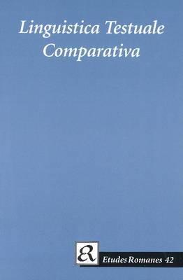 Linguistica Testuale Comparativa: In Memoriam Maria-Elisabeth Conte
