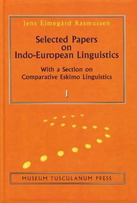 Selected Papers on Indo-European Linguistics: With a Selection on Comparative Eskimo