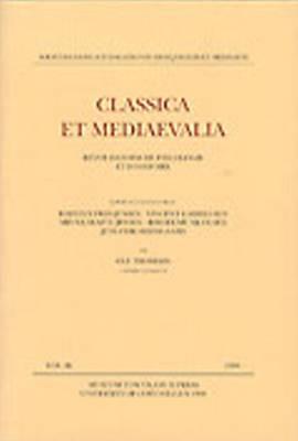 Classica et Mediaevalia: Revue Danoise de Philologie et d'Histoire: v. 49