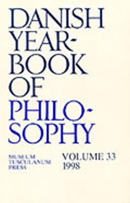 Danish Yearbook of Philosophy: v. 33: 1998