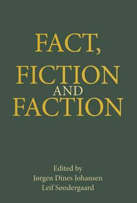 Fact, Fiction and Faction