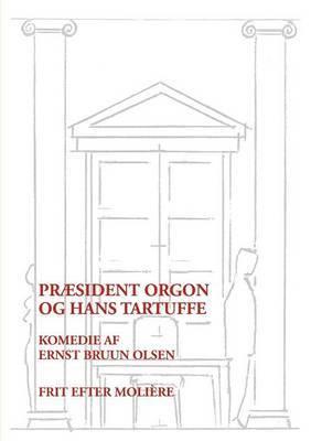 PR Sident Orgon Og Hans Tartuffe