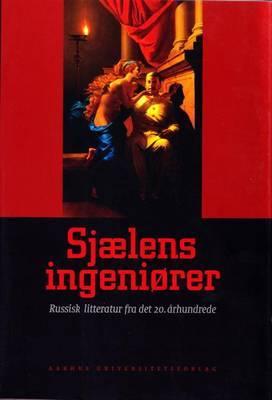 Sjaelens Ingenicrer: Russisk Litteratur Fra Det 20 Arhundrede