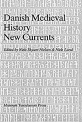 Danish Medieval History: New Currents