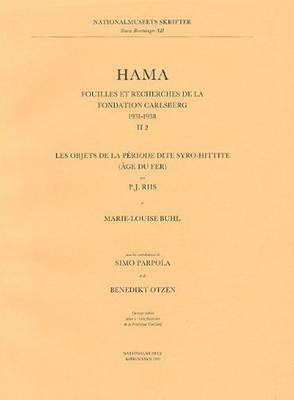 Hama 2, Part 2: Fouilles et Recherches de la Fondation Carlsberg, 1931-1938