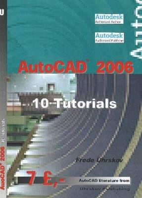 AutoCAD  2006: 10 Tutorials