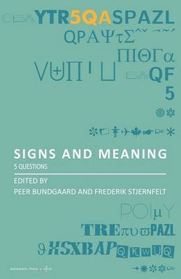 Signs and Meaning: 5 Questions