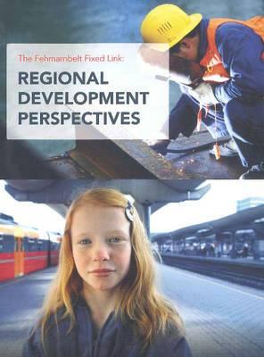 Fehmarnbelt Fixed Link: Regional Development Perspectives