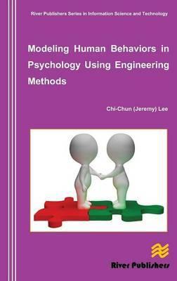 Modeling Human Behaviors in Psychology Using Engineering Methods