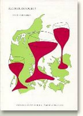 Alcohol in Society: Attitudes, Policies & Programmes in Denmark