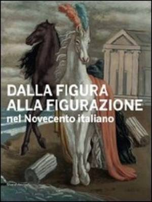 From the Figure to Figuration: Italian 20th Century Art
