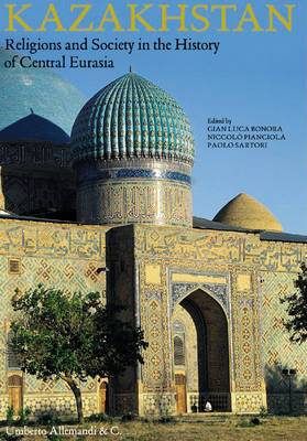 Kazakhstan: Religions and Society of Central Eurasia