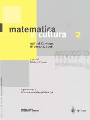 Matematica e Cultura 2: Supplemento a Lettera Matematica Numero 30