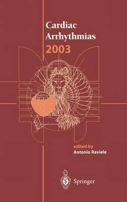 Cardiac Arrhythmias 2003: Proceedings of the 8th International Workshop on Cardiac Arrhythmias