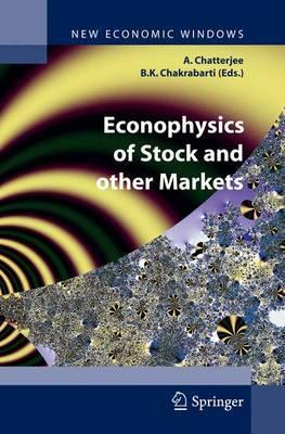 Econophysics of Stock and Other Markets: Proceedings of the Econophys-Kolkata II