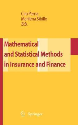Mathematical and Statistical Methods for Insurance and Finance