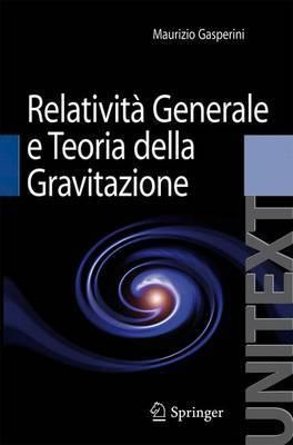 Relativita Generale E Teoria Della Gravitazione
