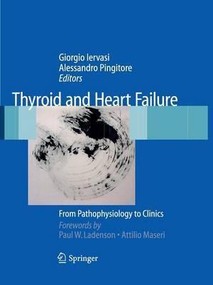 Thyroid and Heart Failure: From Pathophysiology to Clinics