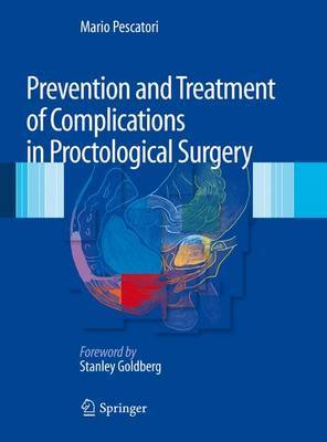 Prevention and Treatment of Complications in Proctological Surgery
