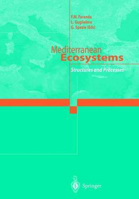 Mediterranean Ecosystems: Structures and Processes