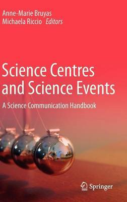 Science Centres and Science Events: A Science Communication Handbook