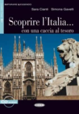Imparare Leggendo: Scoprire L'Italia - Book & CD