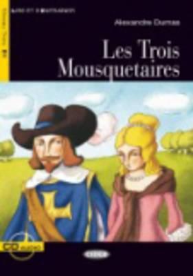 Les Trois Mousquetaires - Book & CD