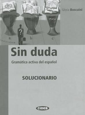 Sin Duda: Gramatica Activa Del Espanol