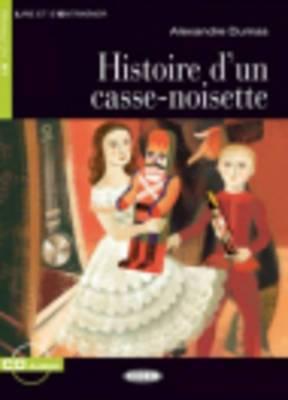 Histoire D'UN Casse-Noisette - Book & CD