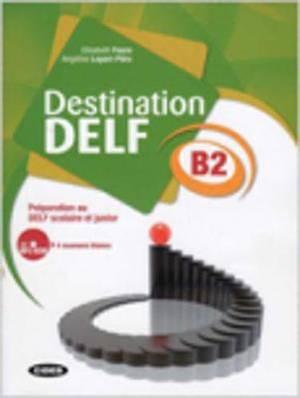 Destination Delf: Book + CD B1