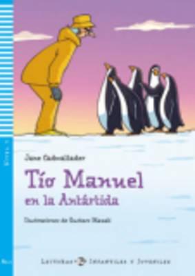 Tio Manuel en la Antartida + CD