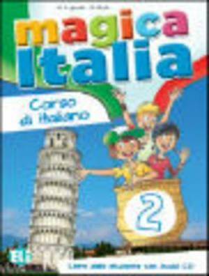 Magica Italia: Libro dello studente + CD audio 2