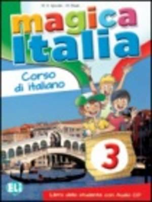 Magica Italia: Libro Dello Studente + CD Audio 3