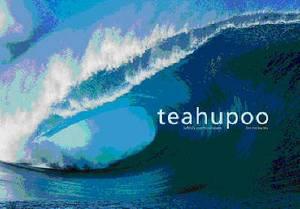 Teahupoo: Tahiti's Mystic Wave