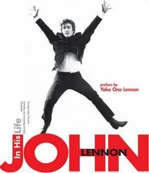John Lennon: In His Life