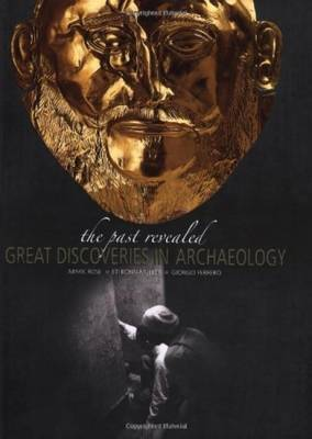 Great Discoveries in Archaeology: The Past Revealed