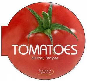 Tomatoes 50 Easy Recipes
