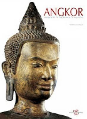 Angkor: Splendors of the Khmer Civilization