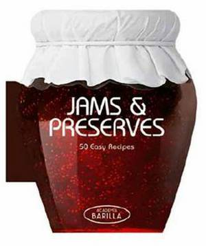 Jams & Preserves 50 Easy Recipes