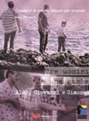 Quaderni di cinema italiano: Tre uomini e una gamba