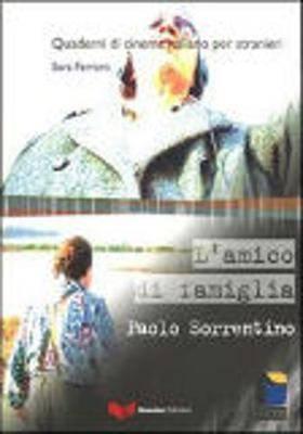 Quaderni DI Cinema Italiano: L'Amico DI Famiglia