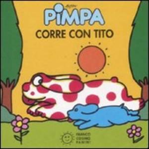 La Pimpa books: Pimpa corre con Tito