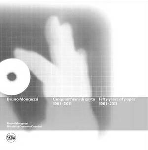 Bruno Monguzzi: Fifty Years of Paper 1961-2011