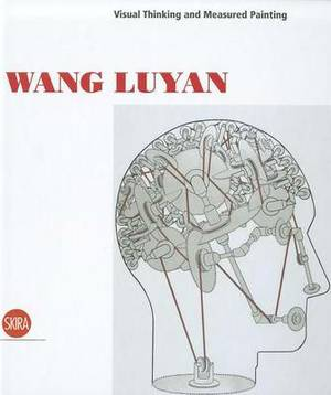 Wang Luyan: Visual Thinking and Measured Painting