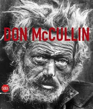 Don McCullin: The Impossible Peace: from War Photographs to Landscapes, 1958-2011