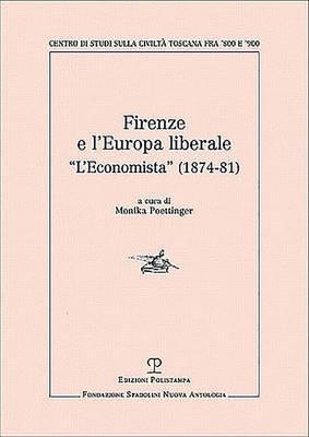 Firenze E L Europa Liberale: L Economista (1874-81)