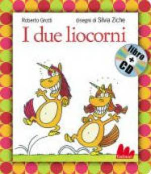 Gallucci: I due Liocorni + CD (small board book)
