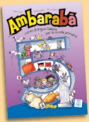 Ambaraba: Libro Studente 5