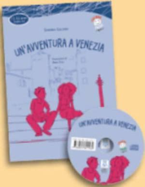 Italiano Facile Per Ragazzi: UN'Avventura a Venezia + CD