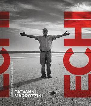 Giovanni Marrozzini: Echi-Emigranti Marchigiani in Argentina